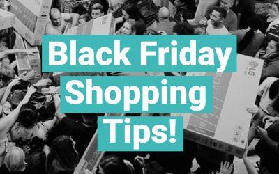 Black Friday Shopping Tips!