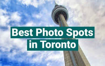 Best Photo Spots in Toronto