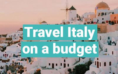How to Travel to Italy on a Budget